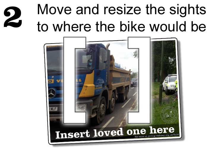 2: Move and resize the sights to where the bike would be