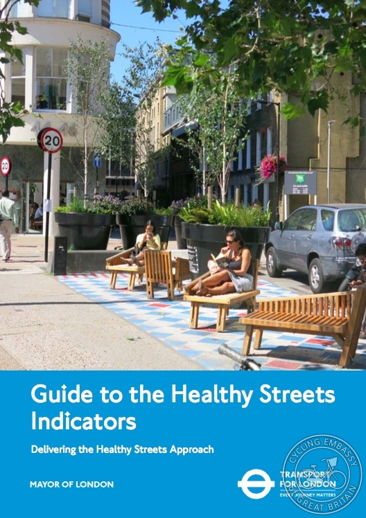 Guide to the Healthy Streets Indicators TfL
