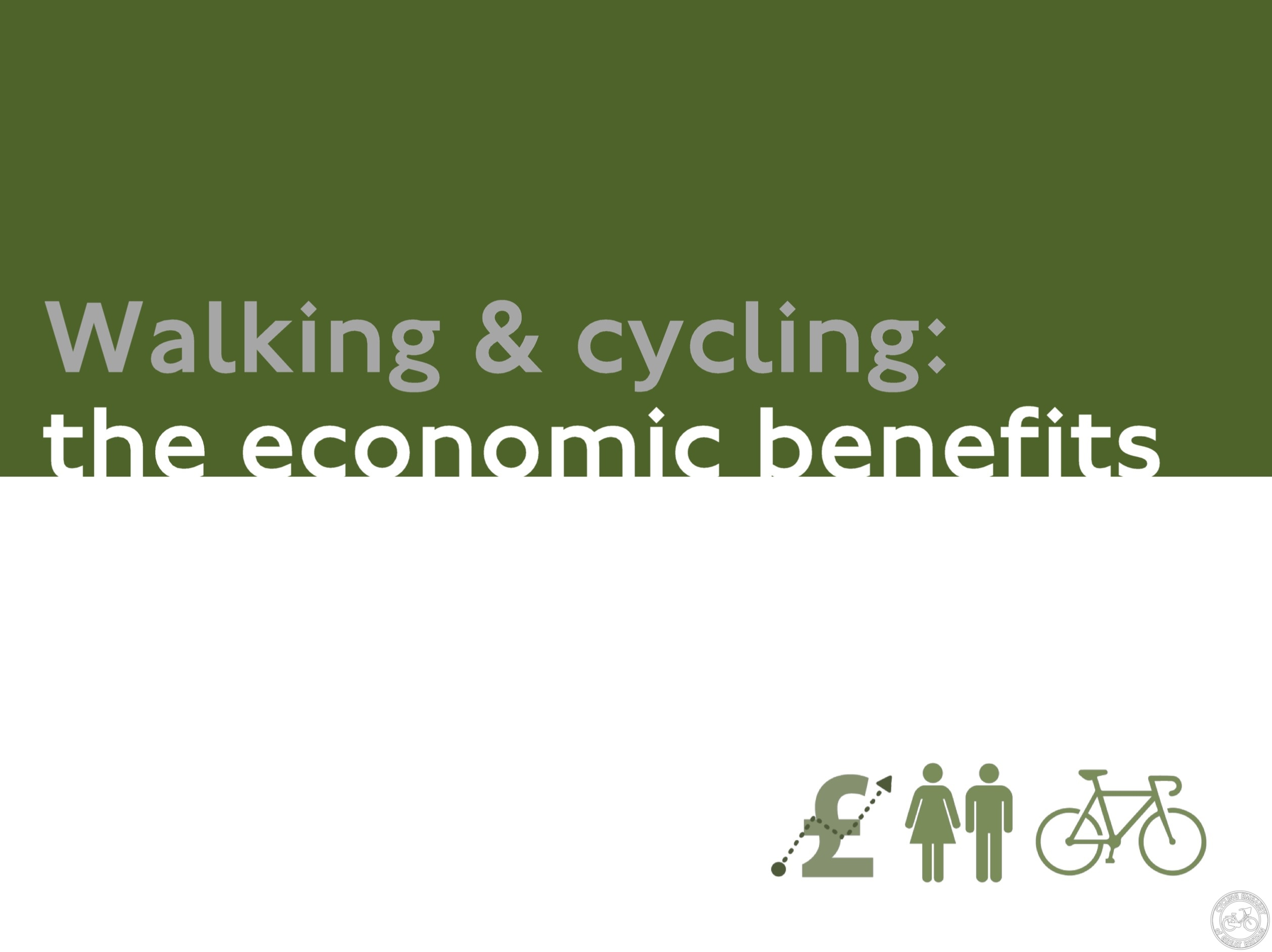 Walking and Cycling the Economic Benefits