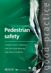 WHO Pedestrian Safety Manual