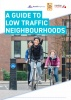A Guide to Low Traffic Neighbourhoods